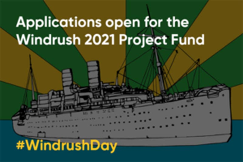 Applications open for the Windrush 2021 Project Fund
